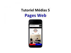 Tuto Médias 5 - Pages web - Applis mobiles Teen-Code